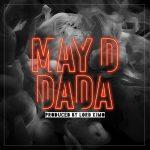 MUSIC : MAY D – DADA