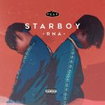 MUSIC : REMA FT ALPHA P – STARBOY