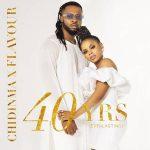 Flavour & Chidinma – 40yrs Everlasting (EP) (Album)