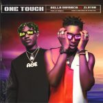 MUSIC : BELLA SHMURDA X ZLATAN – ONE TOUCH