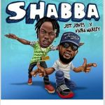 MUSIC : JEFF JONES FT NAIRA MARLEY – SHABBA