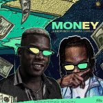 MUSIC : JUNIOR BOY FT NAIRA MARLEY – MONEY