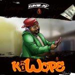 MUSIC : KLEVER JAY – KOWOPE