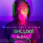 MUSIC : NAIRA MARLEY FT KILLERVYBEZ – MARLIAN FEST RIDDIM