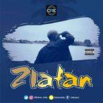 MUSIC: ZLATAN IBILE – ZLATAN