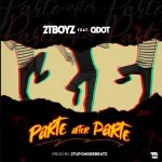 MUSIC: 2T Boyz Ft. QDot – Parte After Parte
