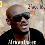Throw Back MUSIC: 2face Idibia – African Queen