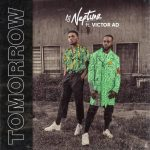 MUSIC: DJ Neptune Ft. Victor AD – 'Tomorrow'