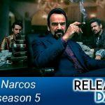 Trailer : Narcos Mexico Season 5 Trailer