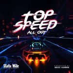 Ghana Music: SHATTA WALE – TOP SPEED (ALL OUT)