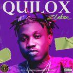 MUSIC: ZLATAN – QUILOX