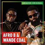 Music :AFRO B FT WANDE COAL – AMINA (REMIX)