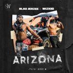 Video: Blaq Jerzee Ft Wizkid – Arizona