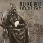 Music : Odogwu by Burna Boy