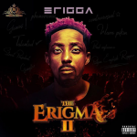 Video + Music : Erigga – Next Track ft. Oga Network