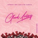 Music : Jeff Akoh X Ric Hassani – Good Loving