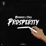 Music : Reminisce x Falz – Prosperity