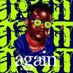 Music : WANDE COAL – AGAIN