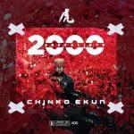 Music : Chinko Ekun – 2000 & Retaliate
