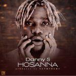 Music : DANNY S – HOSANNA