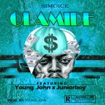 Music :Olamide Simoice ft. Young John x Juniorboy