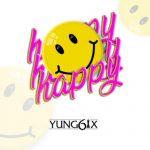 "Music : Yung6ix – ""Happy"" (Prod. GospelOnDeBeatz)"