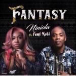 Music :Niniola Fantasy ft. Femi Kuti (Prod. Kel P)