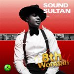 Music :Sound Sultan – Ginger Me ft. Peruzzi (Prod. By Fresh)