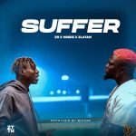 Music : ZLATAN FT OBERZ – SUFFER