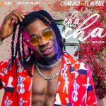 Music : Charass x Flavour – Cha Cha