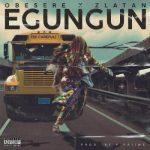 Music :Obesere x Zlatan – Egungun (Be Careful)