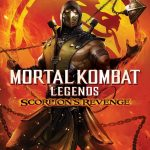 MOVIE: MORTAL KOMBAT LEGENDS: SCORPION'S REVENGE (2020)