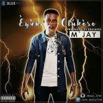 Music :M'jay Icee -Eyan Olukoso