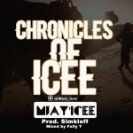 Music :M'jay Icee-Chronicles of Icee