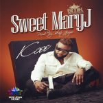Music: : KCEE – SWEET MARY J