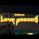 Video :Wurld – Love Nobody