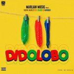 Music :Marlian music – DIDO LOBO FT. NAIRA MARLEY, C BLVCK, MOHBAD