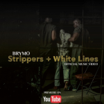 Video :Brymo – Strippers + White Lines