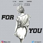 Music :M'jay Icee -For You