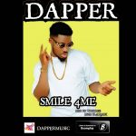 Music :Smile For Me -Dapper