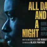 MOVIE: All Day and a Night (2020)