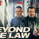 Movie :Beyond the Law (2019)