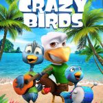 Movies :Crazy Birds (2019)