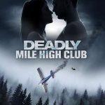 Movie :Deadly Mile High Club (2020)