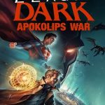 Movie :Justice League Dark: Apokolips War (2020)