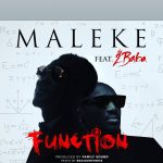 Music :MALEKE FT 2BABA – FUNCTION