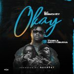 "Music :DJ Enimoney x Terry G x Dapo Tuburna – ""Okay"""