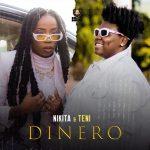 Music :Nikita & Teni – Dinero