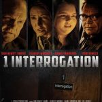 Movies :1 Interrogation (2020)