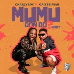 "Music: Charly Boy Ft. Oritsefemi – ""Mumu Don Do"""
